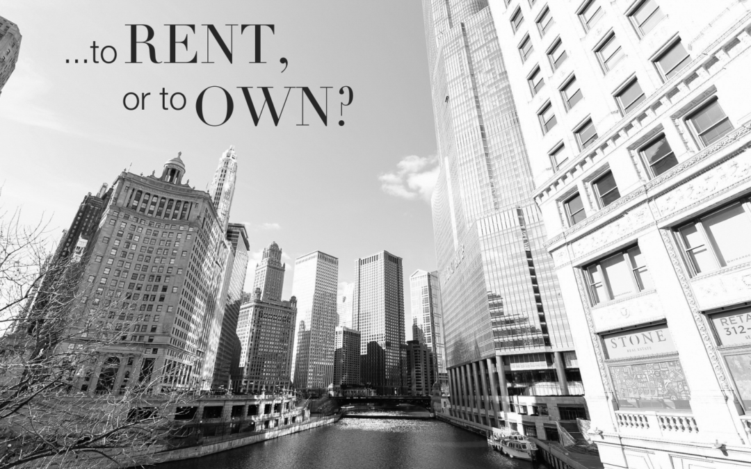 Rent vs. Own: The Age Old Debate