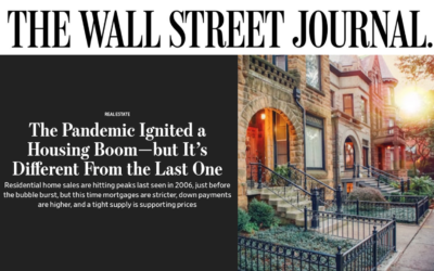 Wall Street Journal: The Pandemic Ignited a Housing Boom–but It's Different From The Last One